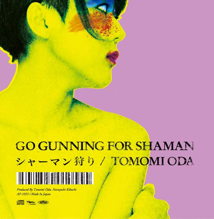 "TOMOMI ODA ""GO GUNNING FOR SHARMAN"" PRODUCED BY 菊地成孔"